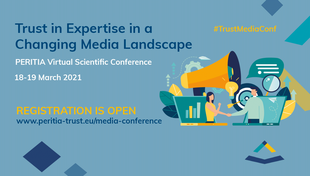 PERITIA Conference Trust in Expertise in a Changing Media Landscape